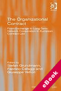 Cover of The Organizational Contract: From Exchange to Long-Term Network Cooperation in European Contract Law (eBook)
