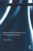 Cover of International Investment Law: A Chinese Perspective