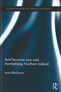 Cover of Anti-Terrorism Law and Normalising Northern Ireland
