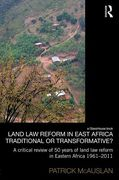 Cover of Land Law Reform in East Africa: Traditional or Transformative?