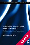 Cover of International Law and Drone Strikes in Pakistan: The Legal and Socio-political Aspects (eBook)