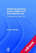 Cover of Global Governance, Human Rights and International Law: Combating the Tragic Flaw (eBook)