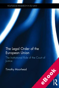 Cover of The Legal Order of the European Union: The Institutional Role of the European Court of Justice (eBook)