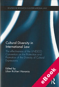 Cover of Cultural Diversity in International Law: The Effectiveness of the UNESCO Convention on the Protection and Promotion of the Diversity of Cultural Expressions (eBook)