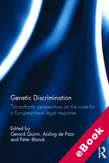 Cover of Genetic Discrimination: Transatlantic Perspectives on the Case for a European Level Legal Response (eBook)