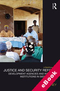 Cover of Justice and Security Reform: Development Agencies and Informal Institutions in Sierra Leone (eBook)