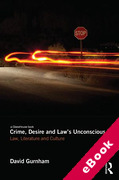Cover of Crime, Desire and Law's Unconscious: Law, Literature and Culture (eBook)
