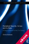 Cover of Homeland Security, its Law and its State (eBook)