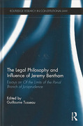 Cover of The Legal Philosophy and Influence of Jeremy Bentham: Essays on Limits of the Penal Branch of Jurisprudence