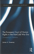 Cover of The European Court of Human Rights in the Post-Cold War Era: Universality in Transition