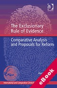 Cover of The Exclusionary Rule of Evidence: Comparative Analysis and Proposals for Reform (eBook)