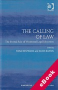 Cover of The Calling of Law: The Pivotal Role of Vocational Legal Education (eBook)