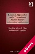 Cover of Regional Approaches to the Protection of Asylum Seekers: An International Legal Perspective (eBook)