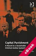 Cover of Capital Punishment: A Hazard to a Sustainable Criminal Justice System? (eBook)