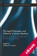 Cover of The Legal Philosophy and Influence of Jeremy Bentham: Essays on Limits of the Penal Branch of Jurisprudence (eBook)