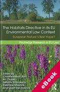 Cover of The Habitats Directive in its EU Environmental Context: European Nature's Best Hope? (eBook)