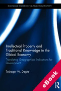 Cover of Intellectual Property and Traditional Knowledge in the Global Economy: Translating Geographical Indications for Development (eBook)