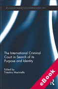 Cover of The International Criminal Court in Search of its Purpose and Identity (eBook)