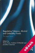 Cover of Regulating Tobacco, Alcohol and Unhealthy Foods: The Legal Issues (eBook)