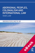 Cover of Aboriginal Peoples, Colonialism and International Law: Raw Law (eBook)