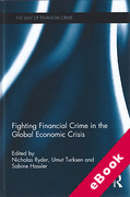Cover of Fighting Financial Crime in the Global Economic Crisis (eBook)