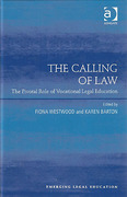 Cover of The Calling of Law: The Pivotal Role of Vocational Legal Education