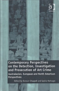 Cover of Contemporary Perspectives on the Detection, Investigation and Prosecution of Art Crime: Australasian, European and North American Perspectives