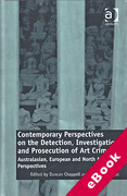 Cover of Contemporary Perspectives on the Detection, Investigation and Prosecution of Art Crime: Australasian, European and North American Perspectives (eBook)