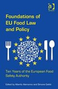 Cover of Foundations of EU Food Law and Policy: Ten Years of the European Food Safety Authority