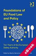 Cover of Foundations of EU Food Law and Policy: Ten Years of the European Food Safety Authority (eBook)