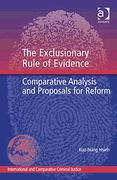 Cover of The Exclusionary Rule of Evidence: Comparative Analysis and Proposals for Reform
