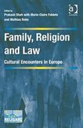 Cover of Family, Religion and Law: Cultural Encounters in Europe