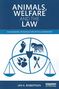 Cover of Animals, Welfare and the Law: Fundamental Principles for Critical Assessment