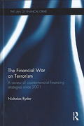 Cover of The Financial War on Terror: A Review of Counter-terrorist Financing Strategies Since 2001