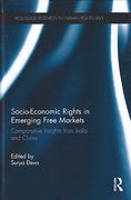 Cover of Socio-Economic Rights in Emerging Free Markets: Comparative Insights from India and China