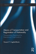 Cover of Means of Transportation and Registration of Nationality: Transportation Registered by International Organizations