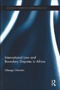 Cover of International Law and Boundary Disputes in Africa