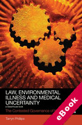 Cover of Law, Environmental Illness and Medical Uncertainty: The Contested Governance of Health (eBook)