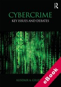 Cover of Cybercrime: Key Issues and Debates (eBook)