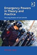 Cover of Emergency Powers in Theory and Practice: The Long Shadow of Carl Schmitt (eBook)