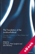 Cover of The Foundation of the Juridico-Political: Concept Formation in Hans Kelsen and Max Weber (eBook)