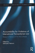 Cover of Accountability for Violations of International Humanitarian Law: Essays in Honour of Tim McCormack