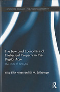 Cover of The Law and Economics of Intellectual Property in the Digital Age: The Limits of Analysis