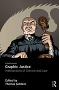 Cover of Graphic Justice: Intersections of Comics and Law