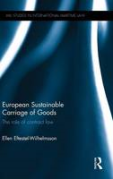 Cover of European Sustainable Carriage of Goods: The Role of Contract Law