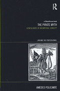 Cover of The Pirate Myth: Genealogies of an Imperial Concept