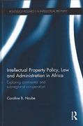 Cover of Intellectual Property Policy, Law and Administration in Africa