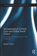 Cover of The International Criminal Court: Global Social Control in Late Modernity