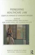 Cover of Pioneering Healthcare Law: Essays in Honour of Margaret Brazier