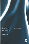 Cover of The Structure of Investment Arbitration